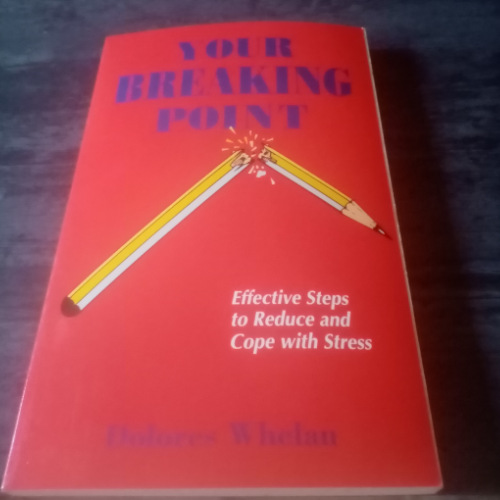 Your breaking point-Dolores Whelan